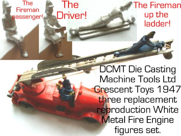 DCMT Crescent Toys 1947 Fire Engine Figures ( Set of Three : Driver, Passenger, Fireman for ladder )